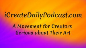 iCreateDaily is a video podcast for artists in every genre of creating, from musicians to writers, crafters to inventors, bloggers to entrepreneurs… If you are into creating anything, this is for you.