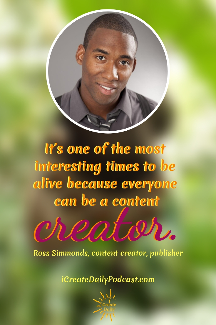 """""""It's one of the most interesting times to be alive because everyone can be a content creator."""" ~Ross Simmonds  #Tips #Planner #iCreateDaily #Quotes #Cool #Beauty #Motivation #Design #ThingsToDo #Printables #Awesome #Photography #Best #Unique #Journal #Inspiration #Challenge #Skincare #Aesthetic #MorningRoutine #Ideas #Portfolio"""