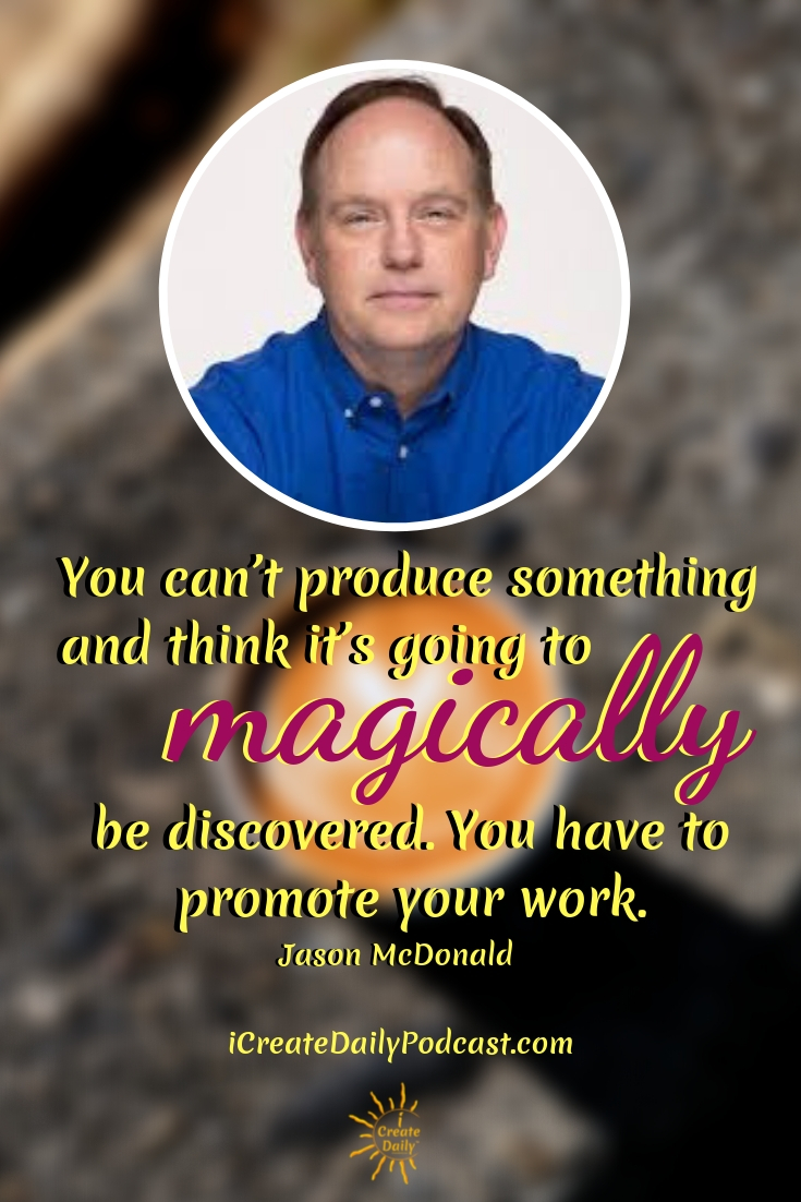 """""""You can't produce something and think it's going to magically be discovered. You have to promote your work."""" ~Jason McDonald  #Quotes #Inspiration #Ideas #Art #Writing #Photography #Design #Projects #Drawings #Exercises #Business #Aesthetic #Lettering #Thinking #Journal #Gifts #Decor #Illustration #Home #icreatedaily #Poster #Images #Marketing #Portfolio #poetry"""