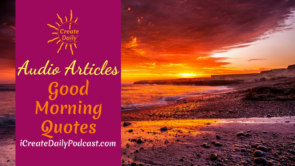 Episode 97 Good Morning Quotes Audio Article
