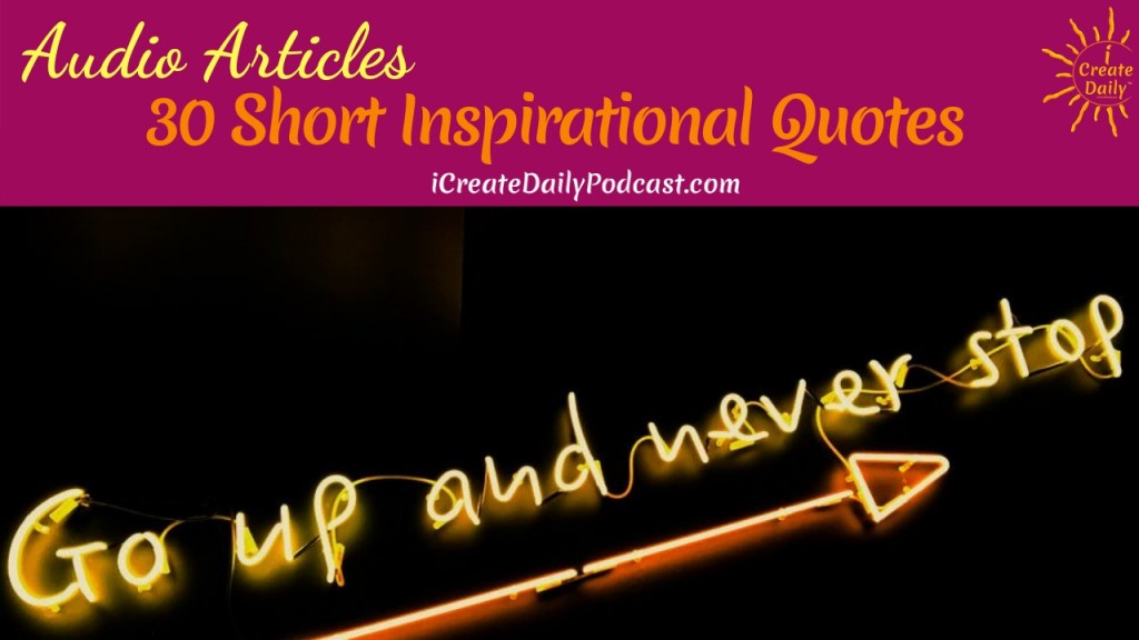 Image of: Morning Episode 116 Short Inspirational Sayings To Boost Your Day Icreatedaily Podcast Episode 116 Short Inspirational Sayings To Boost Your Day