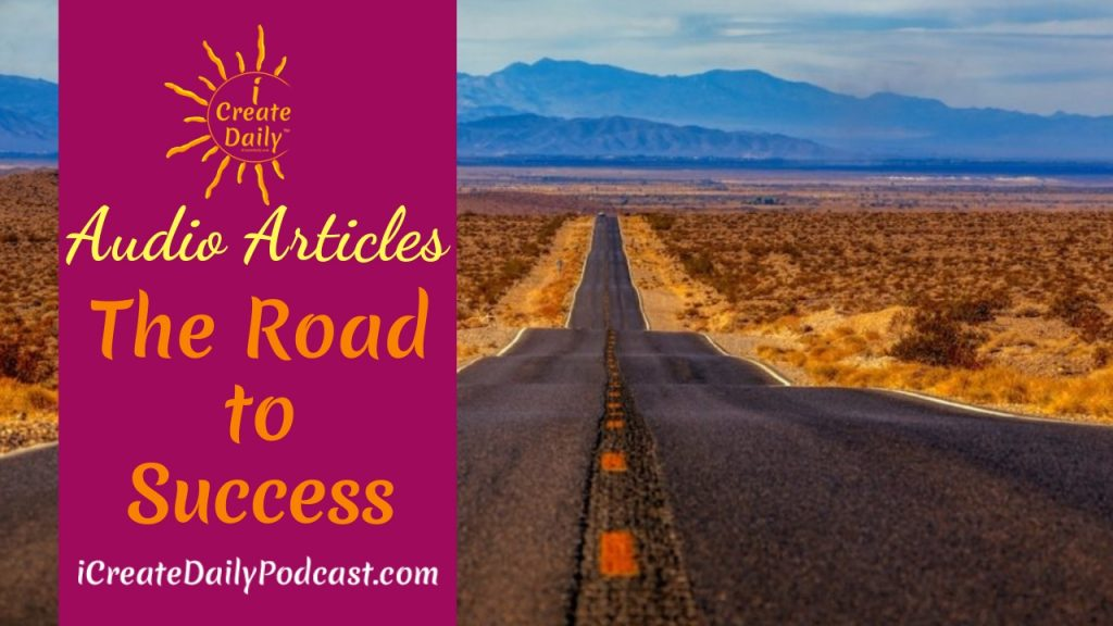 Episode 195 The Road To Success Audio Article