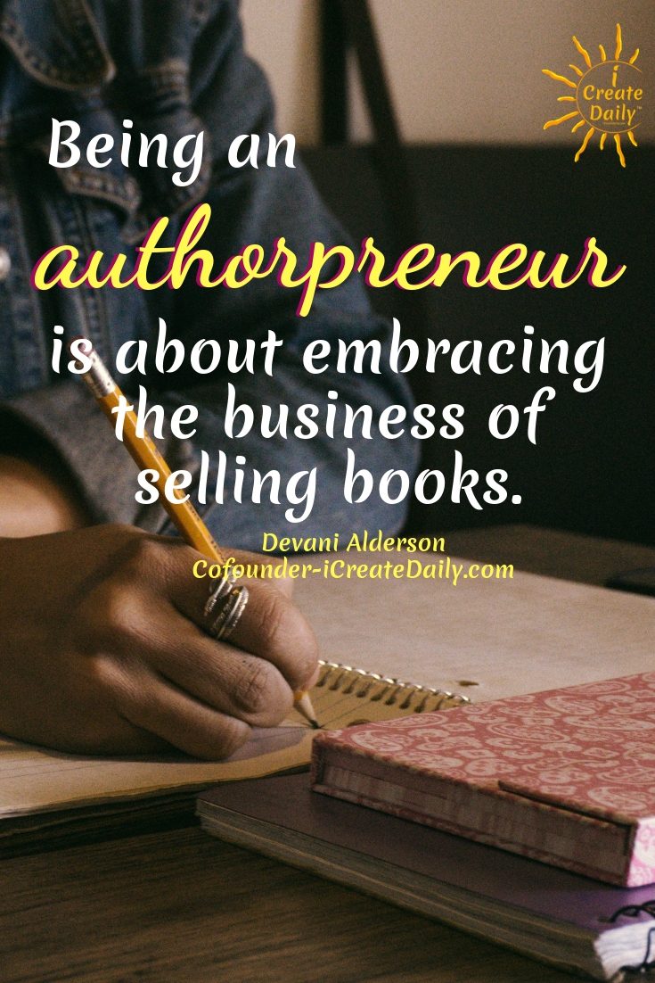 "So what's this ""Authorpreneur"" thing? Well firstly, it's not just another obnoxious word you constantly misspell. Being an authorpreneur is about embracing the business of selling books. #writing #Tips #Prompts #Inspiration #Motivation #Creative #Ideas #Quotes #ABook #creating #authors #fiction #quote"