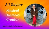 Episode 29: Musical Dramedy Creator - Ali Skylar
