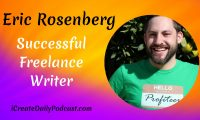 Episode 31: Successful Freelance Writer with Eric Rosenberg