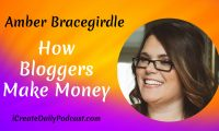 Episode 44: How Bloggers Make Money with Amber Bracegirdle