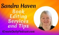 Episode 93: Book Editing Services and Tips ~ Sandra Haven