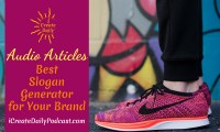 Episode 101: The Best Slogan Generator for Your Brand ~ Audio Article