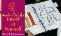 Episode 141: Invest in Yourself ~ Audio Article