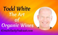 Episode 165: The Art of Organic Wines with Todd White