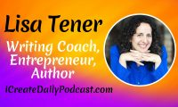Writing Coach, Entrepreneur, Author - Lisa Tener