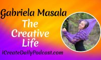 The Creative Life with Gabriela Masala